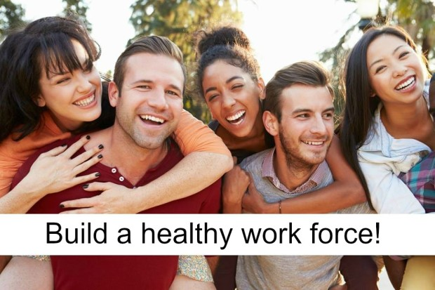 build healthy  work force